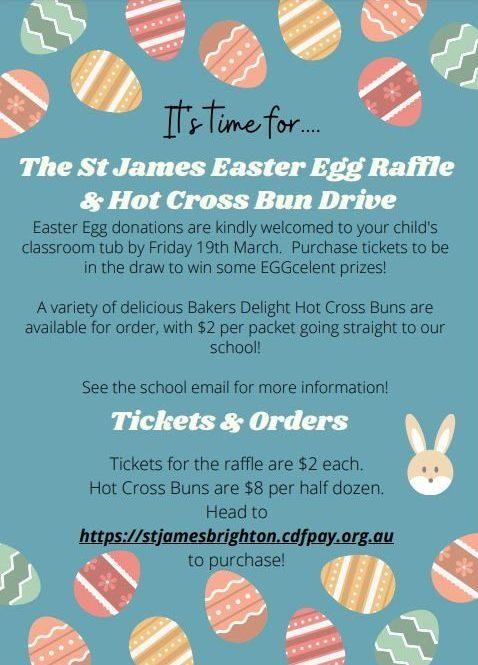 St James Easter Raffle and Hot Cross Bun Drive 2021